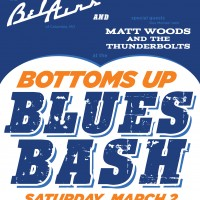 Bottoms Up Blues Bash :: MARCH 2nd