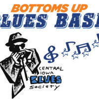 Bottoms Up Blues Bash - Saturday, March 7th