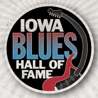 Iowa Blues Hall of Fame Induction Celebration