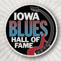 2019 Iowa Blues Hall of Fame
