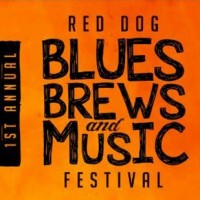 1st Annual Red Dog Blues, Brews & Music Festival