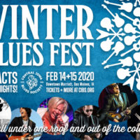 Central Iowa Blues Society presents the Upper Midwest's Premier Blues Festival Over Valentine's Day weekend.